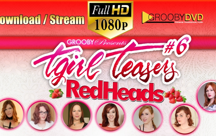 """Grooby Releases """"TGirl Teasers #6: Redheads"""" on DVD"""
