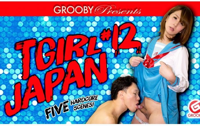 Grooby Releases 'TGirl Japan #12' on DVD