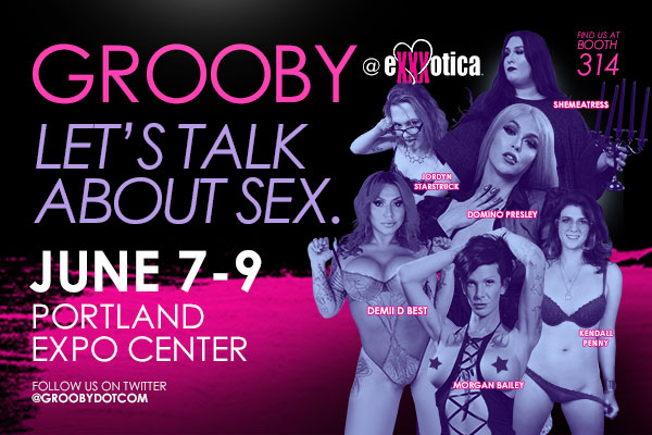 Grooby Listed as Premium Exhibitor at Exxxotica Portland