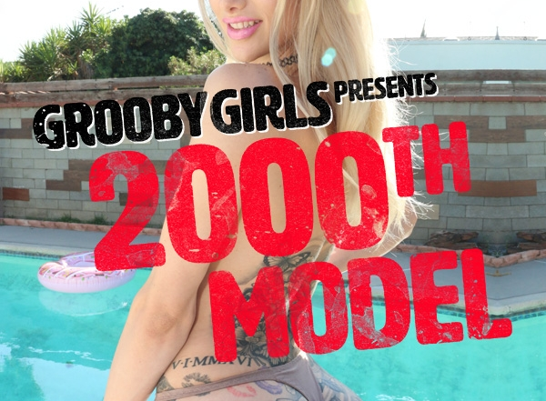 GroobyGirls.com Celebrates Milestone with 2000th Unique Model Debut