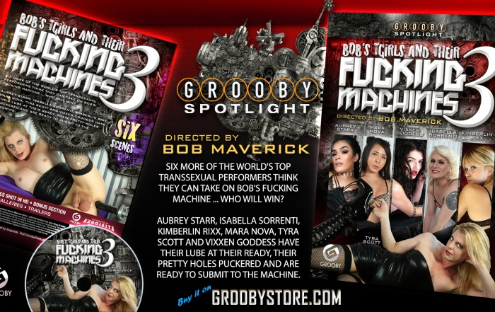 Grooby's 'Bob's TGirls and Their Fucking Machines 3' Now Available for Purchase