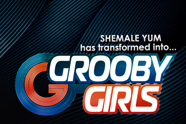 Grooby's ShemaleYum.com Rebrands to GroobyGirls.com
