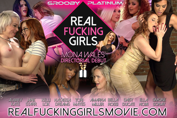"Grooby Platinum Presents ""Real Fucking Girls"" Directed by Mona Wales"