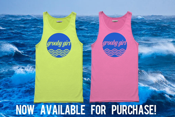 Grooby Girl Tanks Now Back in Stock!