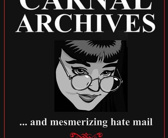 """Darklady's Carnal Archives & Mesmerizing Hate Mail"" Now Available"