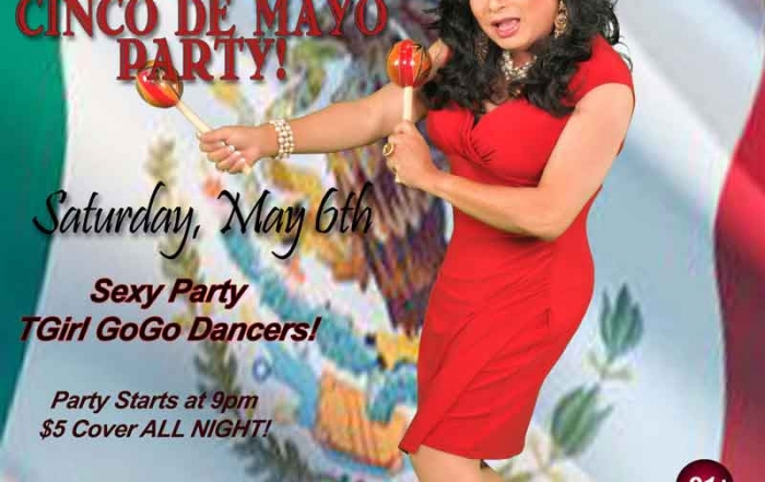 Jamie's TGirl Saturday Cinco De Mayo Party this Weekend!