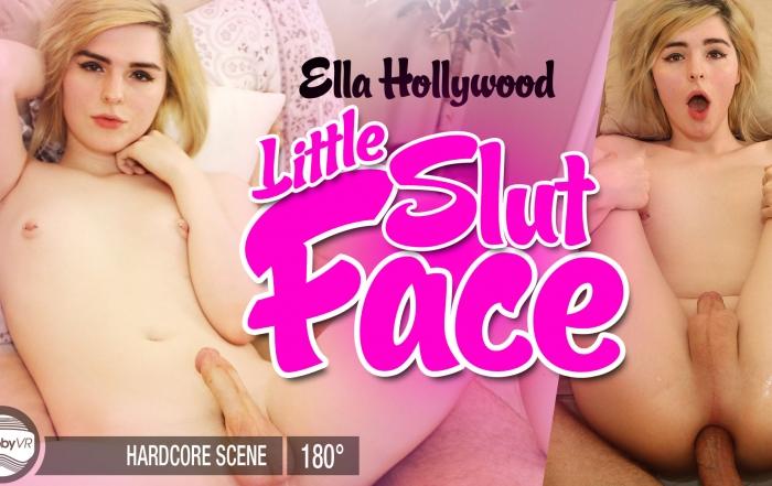 Ella Hollyood: Little Slut Face
