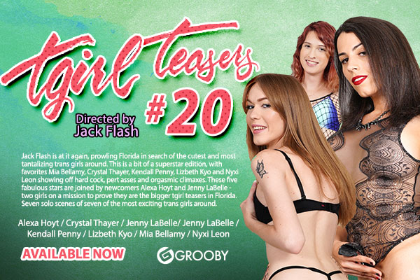 Grooby's Touts Newest Solo DVD, 'TGirl Teasers #20'